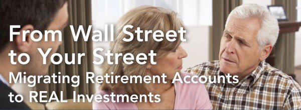 Migrating Your Retirement Accounts into Real Investments