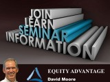 Equity Advantage Seminar David Moore