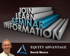 Equity Advantage Seminar David Moore