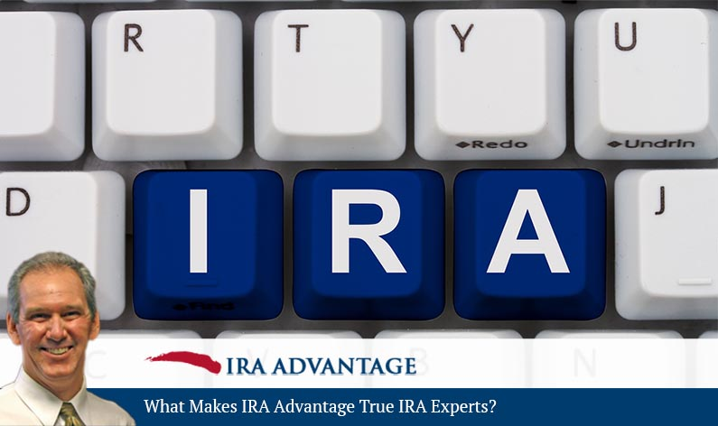 What Makes IRA Advantage True IRA Experts?