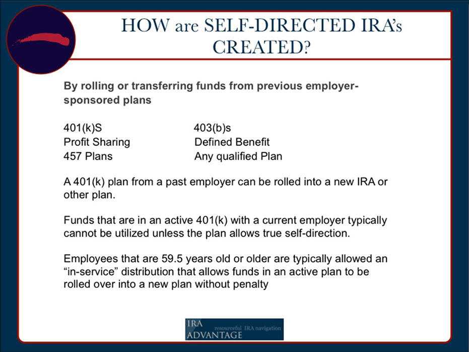 How Are Self-Directed Real Estate IRA's Created