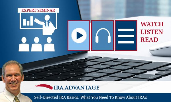 Self-Directed IRA Basics: What You Need to Know About IRA's