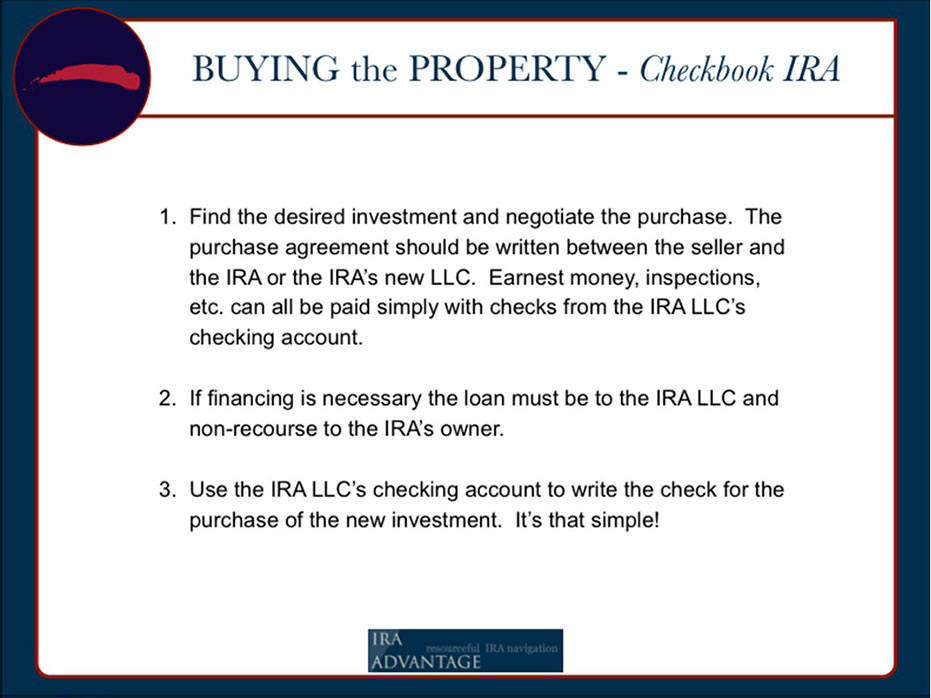 Self-Directed IRA Real Estate Buying The Property with A Checkbook IRA