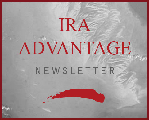 IRA Advantage News Letter: IRA Investments – What Are Your Options?