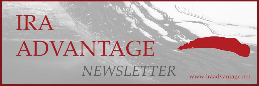IRA Advantage Newsletter