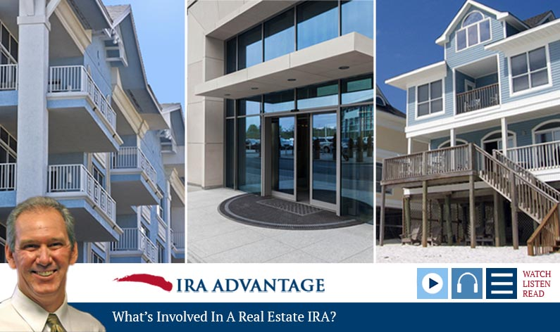 Whats Involved In A Real Estate IRA