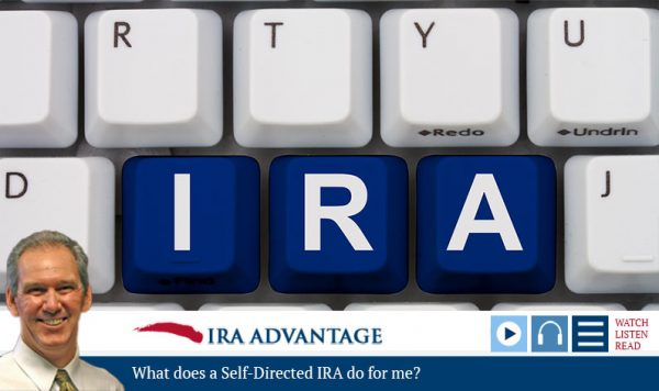 What Does A Self-Directed IRA Do For Me?