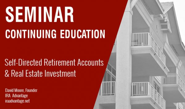 Self-Directed Retirement Accounts & Real Estate Investment, Thursday July 26th