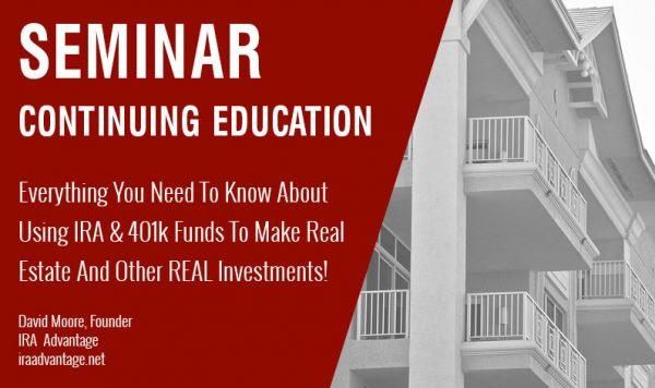 Self-Directed Retirement Accounts – Everything You Need To Know About Using IRA & 401k Funds To Make Real Estate And Other REAL Investments!, Wednesday September 26th