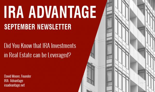Did You Know that IRA Investments in Real Estate can be leveraged?