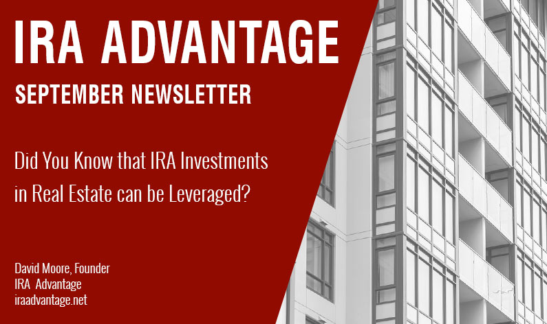 Did You Know that IRA Investments in Real Estate can be Leveraged