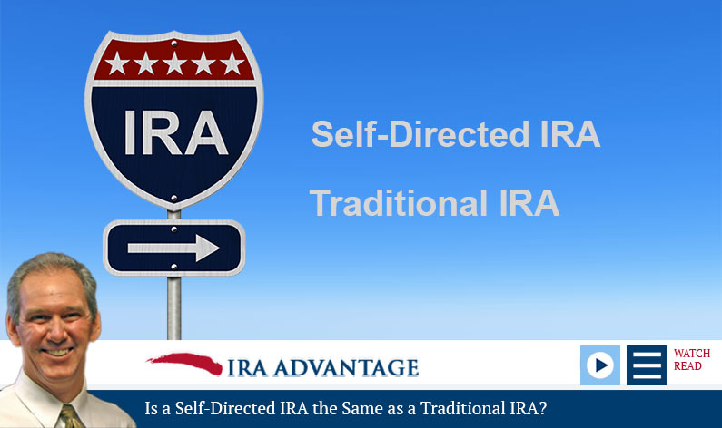 Is a Self-Directed IRA the Same as a Traditional IRA