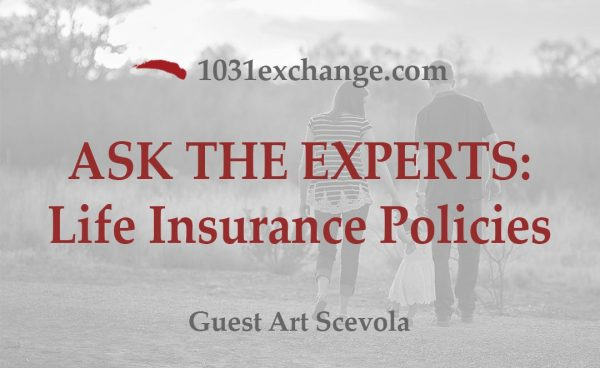 Ask the Experts Life Insurance Polices