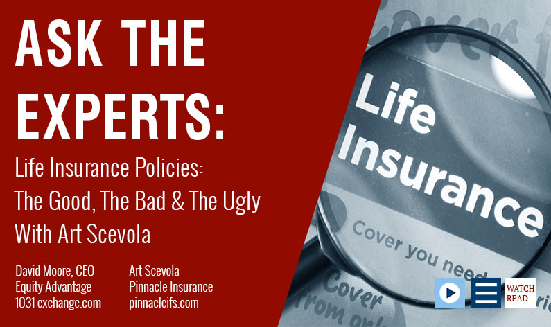 Life Insurance Policies The Good, The Bad, The Ugly