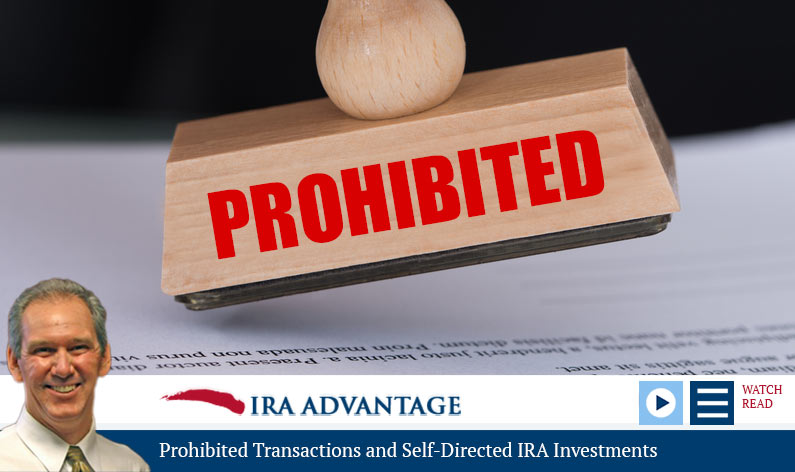 Prohibited Transactions and Self-Directed IRA Investments