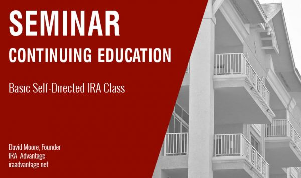 Basic Self-Directed IRA Class, Wednesday March 27th, 2019