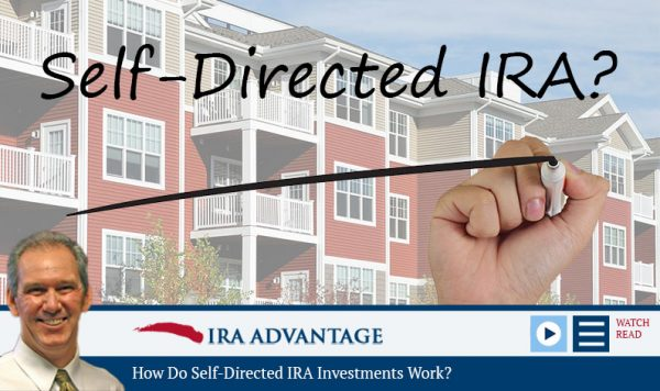 How Do Self-Directed IRA Investments Work?