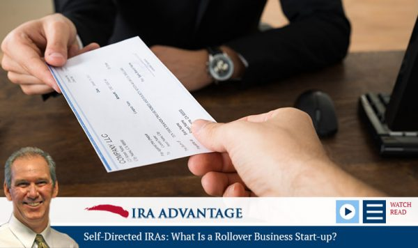 Self-Directed IRAs: What Is a Rollover Business Start-up?