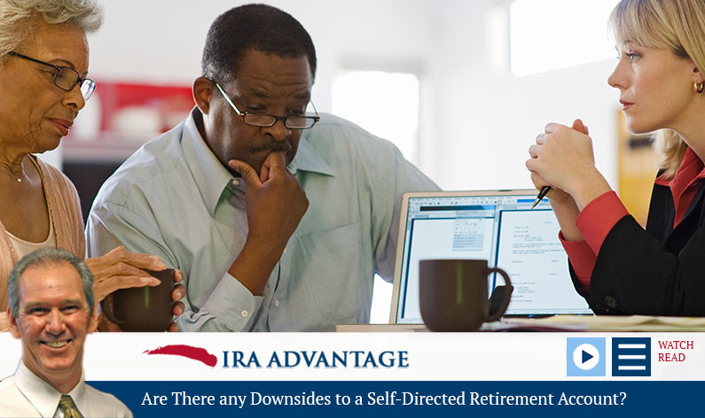 Are There any Downsides to a Self-Directed Retirement Account?