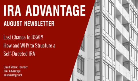 Last Chance to RSVP! How and WHY to Structure a Self-Directed IRA
