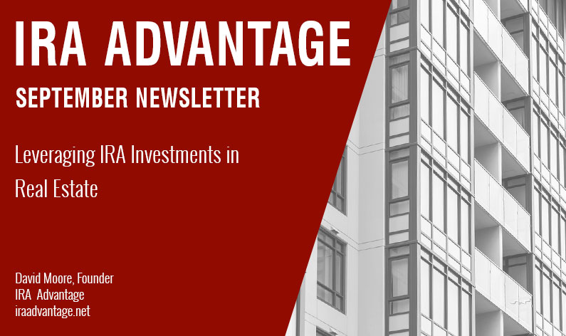 Leveraging IRA Investments in Real Estate