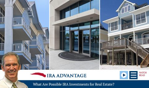 What Are Possible IRA Investments for Real Estate?