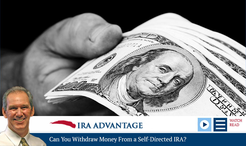 Can You Withdraw Money from a Self-Directed IRA