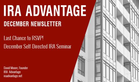 Last Chance to RSVP! December Self-Directed IRA Seminar