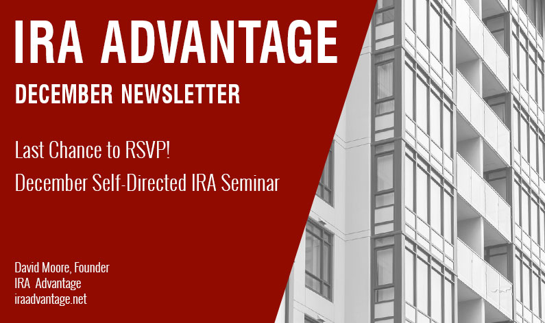 Last Chance to RSVP! December Self-Directed IRA Seminar
