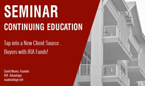 Tap into a New Client Source… Buyers with IRA Funds! Thursday December 19th, 2019