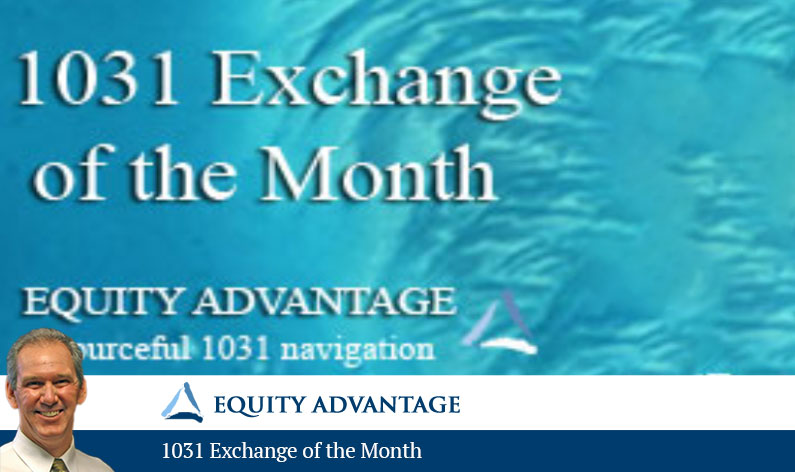 1031 Exchange of the Month