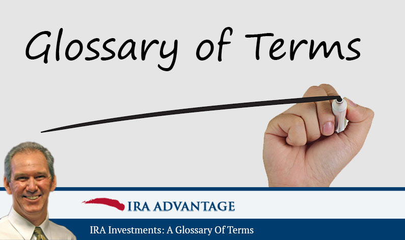 IRA Investments A Glossary Of Terms