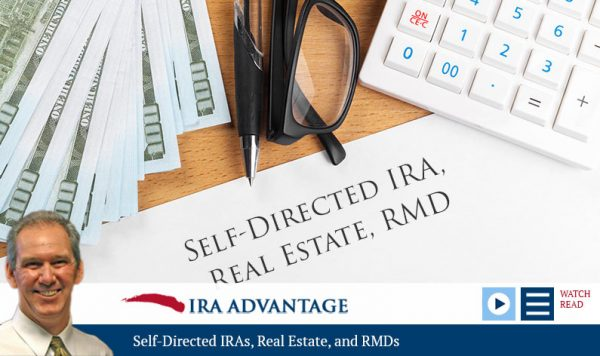 Self-Directed IRAs Real Estate RMDs