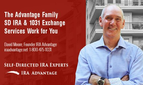 The Advantage Family SD IRA & 1031 Exchange Services Work for You