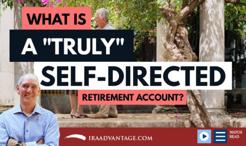 What Is a Truly Self-Directed Retirement Account?