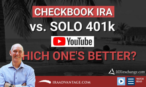 The Checkbook IRA vs. the Solo 401k… Which Is Better?