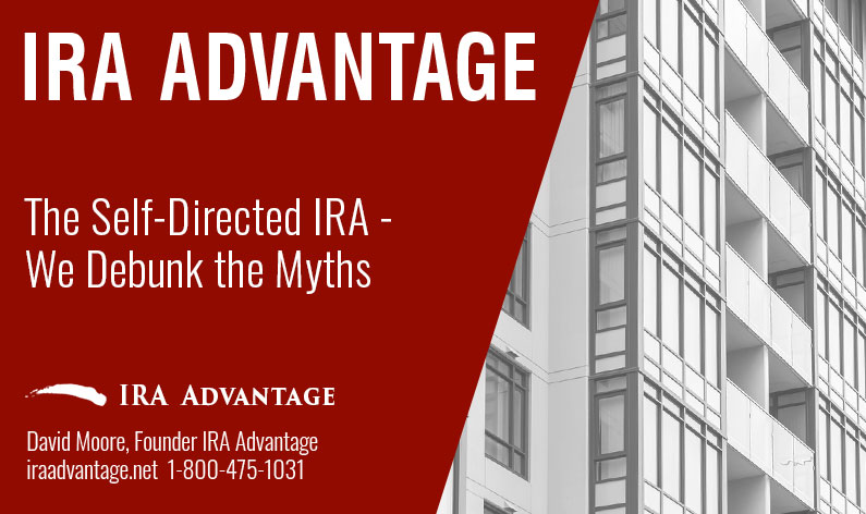 The Self-Directed IRA - We Debunk the Myths